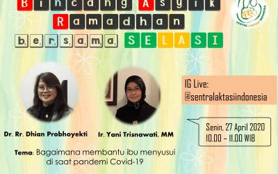Tema : Bagaimana Membantu Ibu Menyusui di Saat Pandemi Covid-19 Live di Instagram Selasi